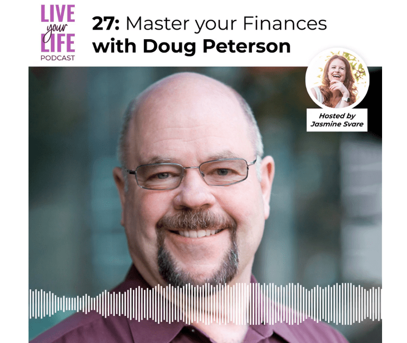 027 Master your Finances with Doug Peterson